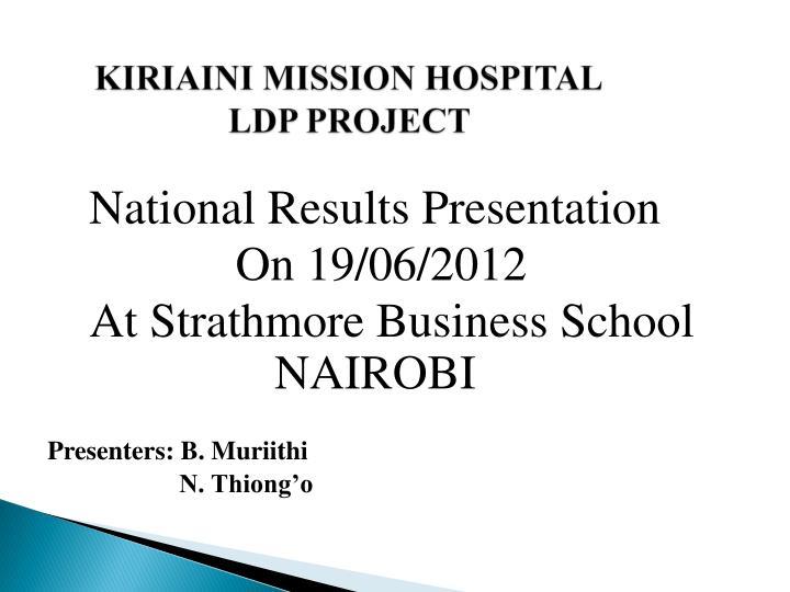 kiriaini mission hospital ldp project n.