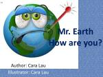 mr earth how are you