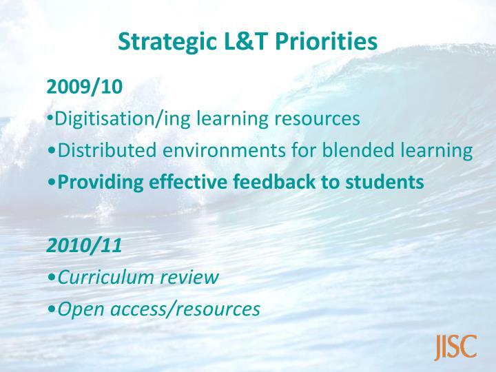 Strategic L&T Priorities