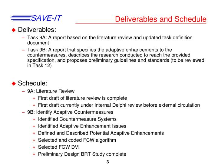 Deliverables and schedule