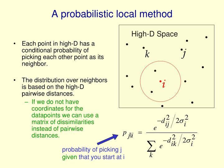 A probabilistic local method