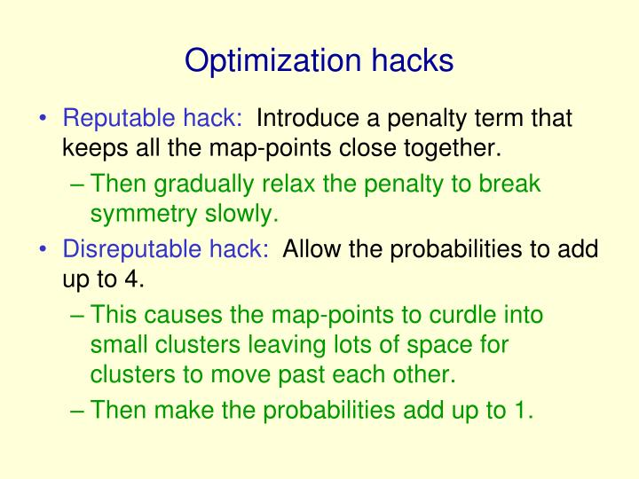 Optimization hacks