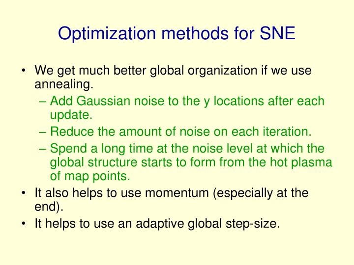 Optimization methods for SNE