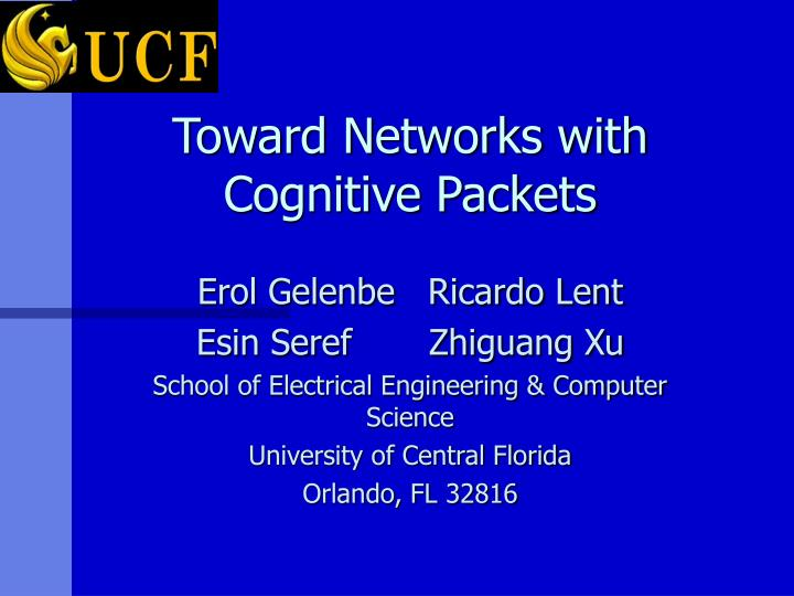 toward networks with cognitive packets n.