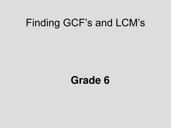 finding gcf s and lcm s n.