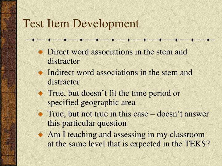 Test Item Development