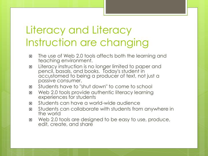 Literacy and Literacy Instruction are changing