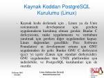 kaynak koddan postgresql kurulumu linux1