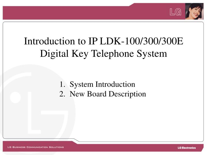 Introduction to IP LDK-100/300/300E