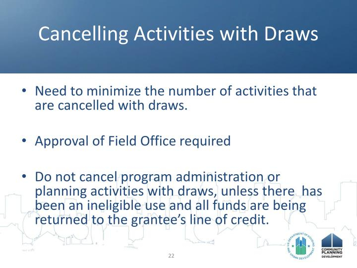 Cancelling Activities with Draws