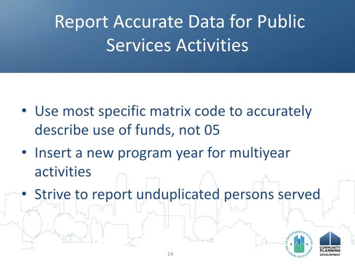 Report Accurate Data for Public Services Activities
