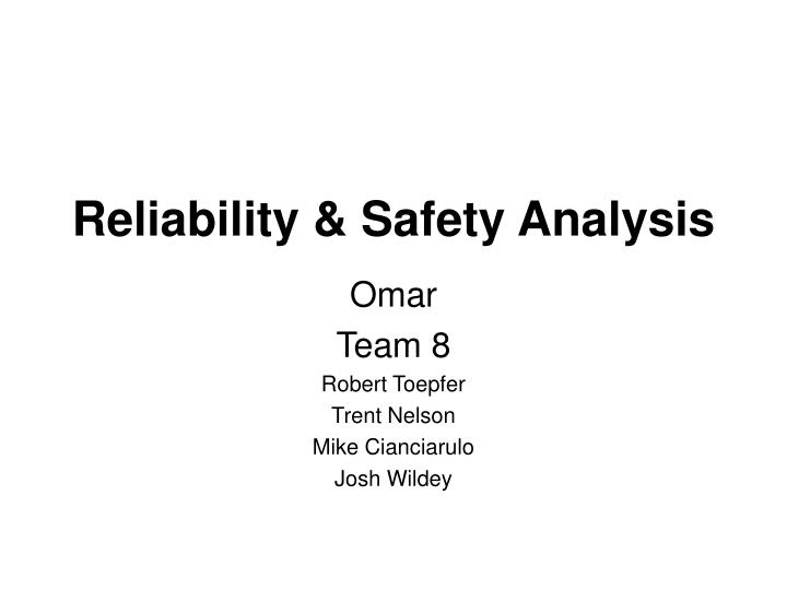 reliability safety analysis n.