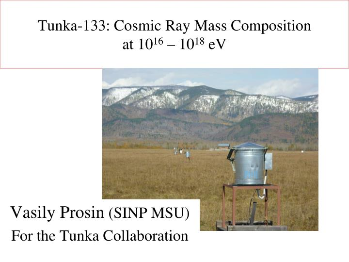tunka 133 cosmic ray mass composition at 10 16 10 18 ev n.