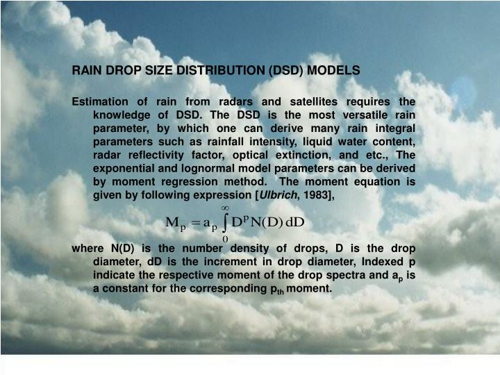 RAIN DROP SIZE DISTRIBUTION (DSD) MODELS