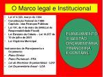 o marco legal e institucional