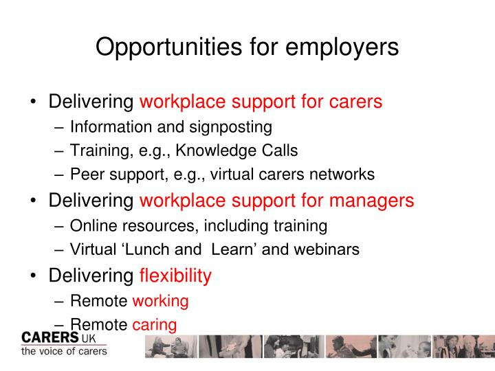 Opportunities for employers