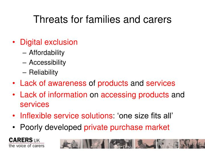 Threats for families and carers