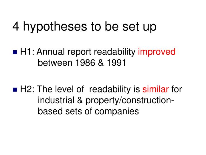 4 hypotheses to be set up