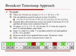 broadcast timestamp approach1