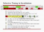 selective tuning in invalidation1