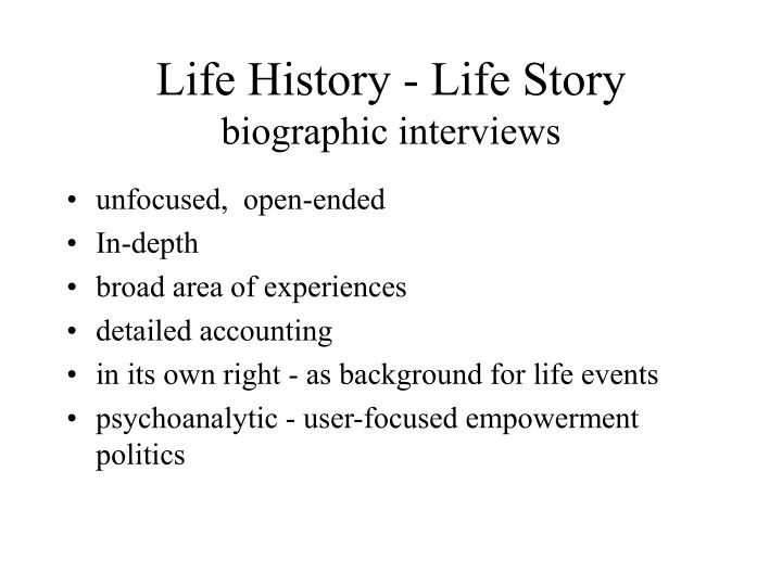 Life history life story biographic interviews