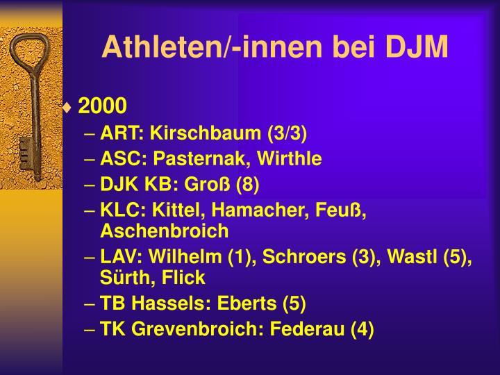 Athleten/-innen bei DJM