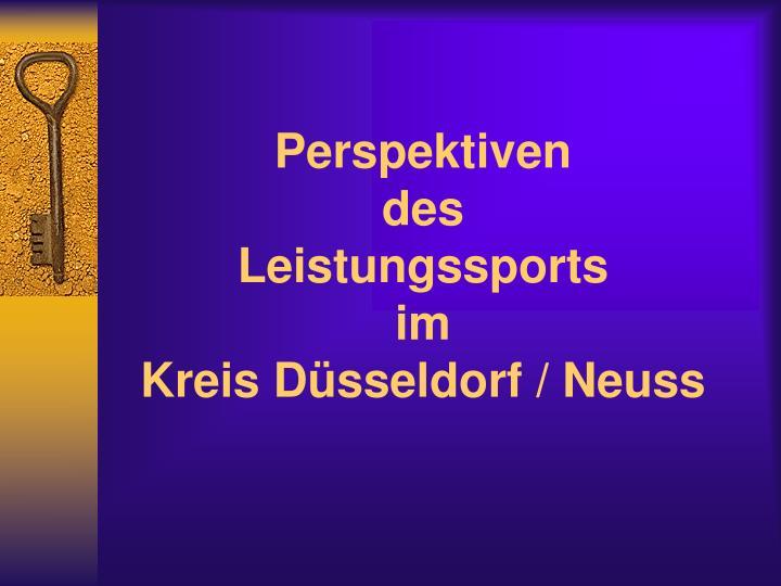 Perspektiven des leistungssports im kreis d sseldorf neuss