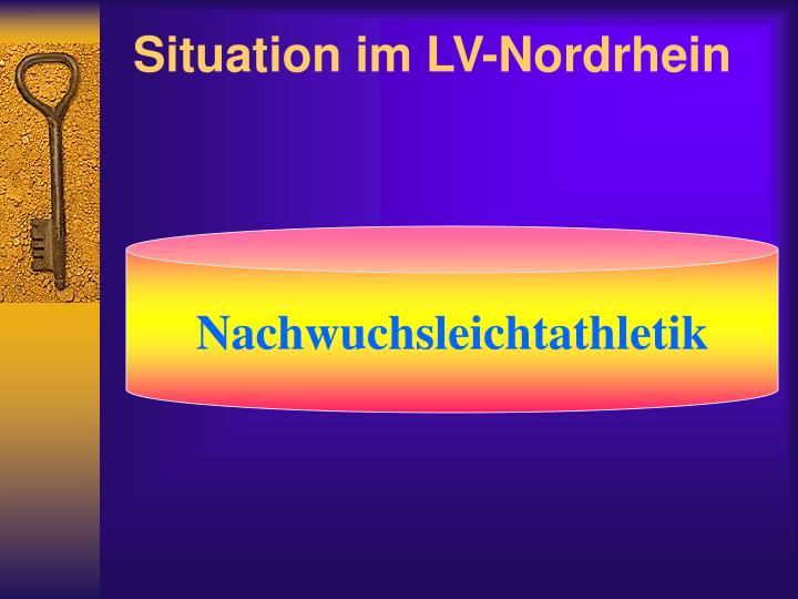 Situation im LV-Nordrhein