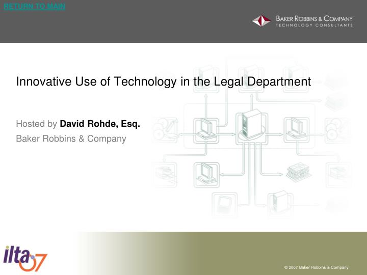 Innovative use of technology in the legal department