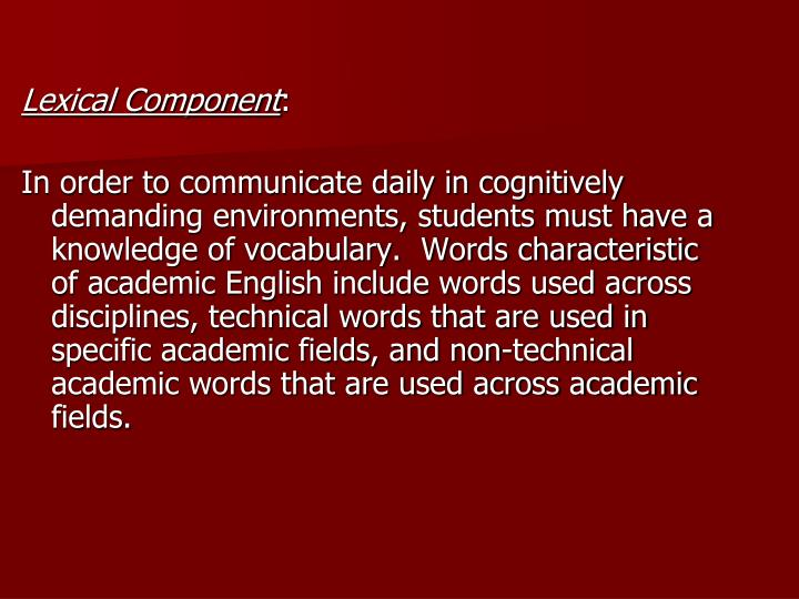 Lexical Component