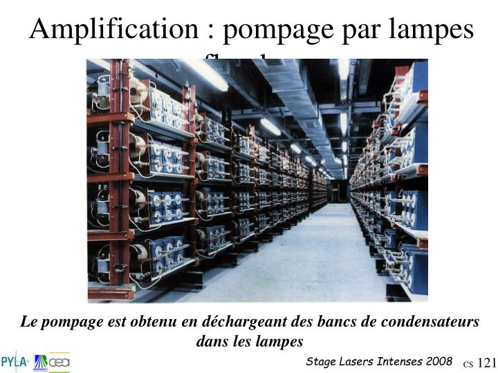 Amplification : pompage par lampes flasches