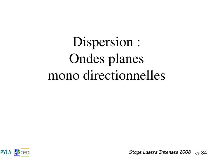 Dispersion :