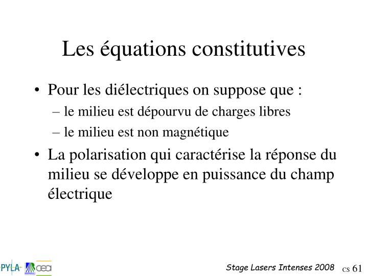 Les équations constitutives