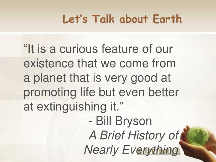 Let's Talk about Earth