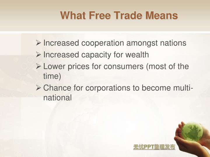What Free Trade Means