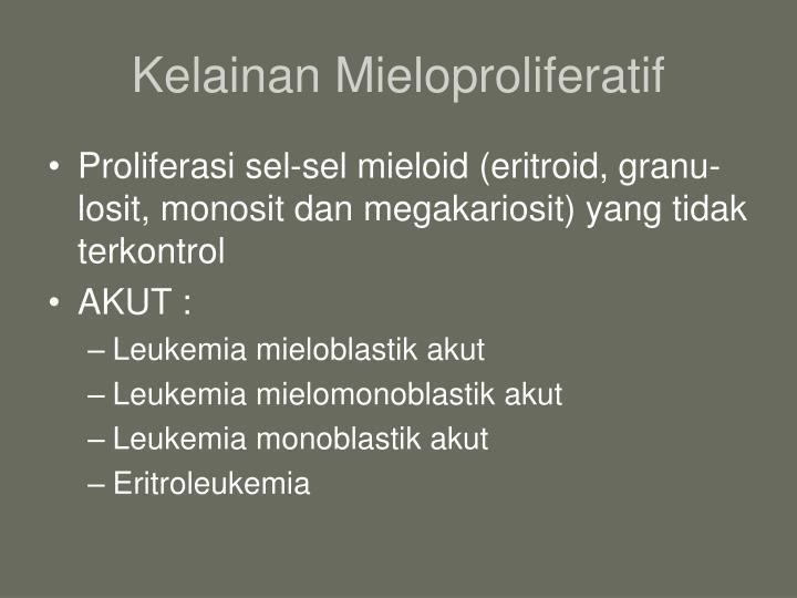 Kelainan mieloproliferatif