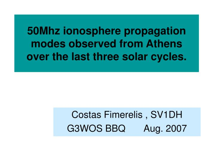 50mhz ionosphere propagation modes observed from athens over the last three solar cycles n.