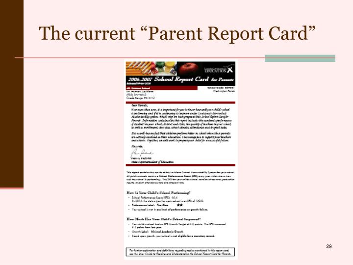 "The current ""Parent Report Card"""
