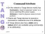 command attribute