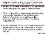 higher order boundary conditions