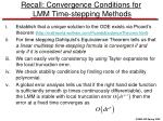 recall convergence conditions for lmm time stepping methods