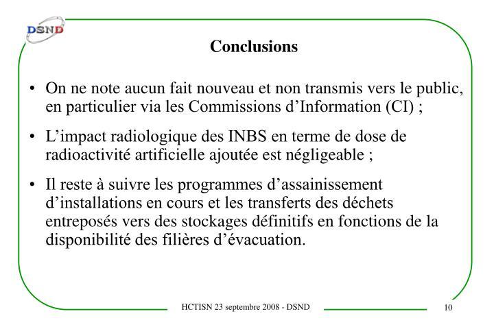On ne note aucun fait nouveau et non transmis vers le public, en particulier via les Commissions d'Information (CI) ;