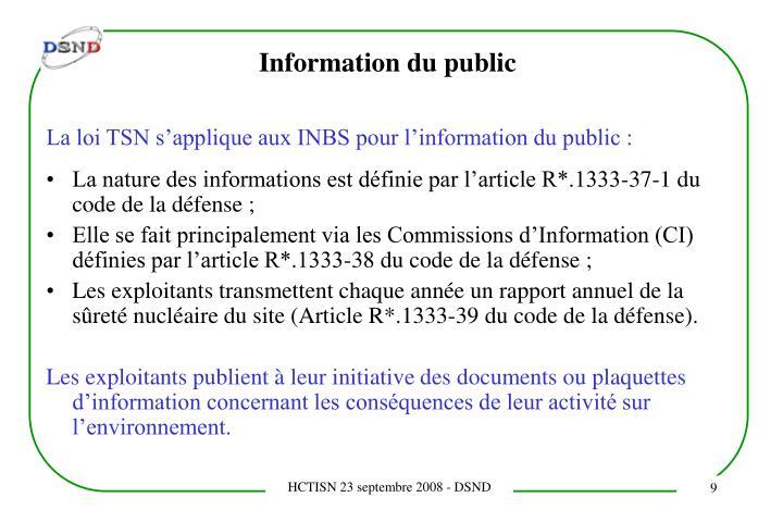 La loi TSN s'applique aux INBS pour l'information du public :