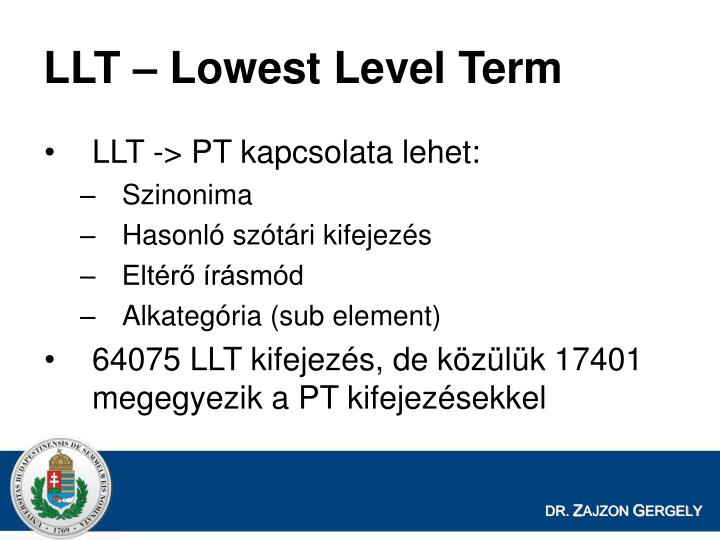 LLT – Lowest Level Term