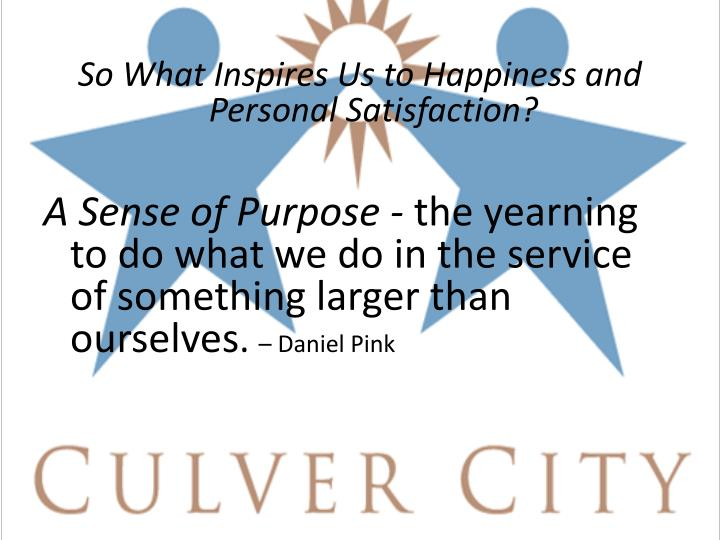 So What Inspires Us to Happiness and Personal Satisfaction?
