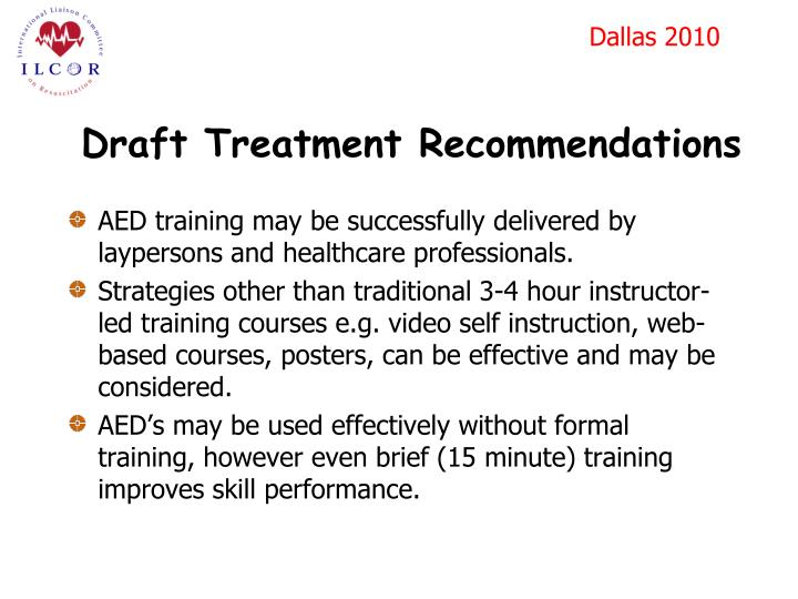 Draft Treatment Recommendations