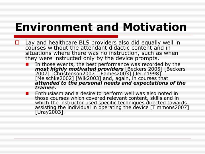 Environment and Motivation