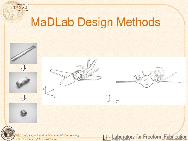 MaDLab Design Methods