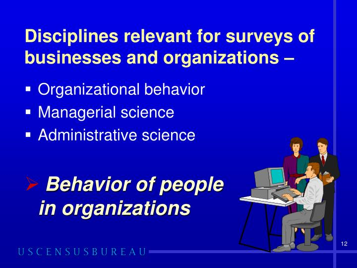 Disciplines relevant for surveys of businesses and organizations –
