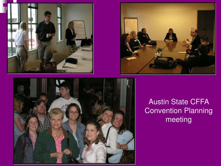 Austin State CFFA Convention Planning meeting